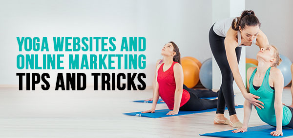 How To Boost Yoga Studio Sales With Digital Marketing