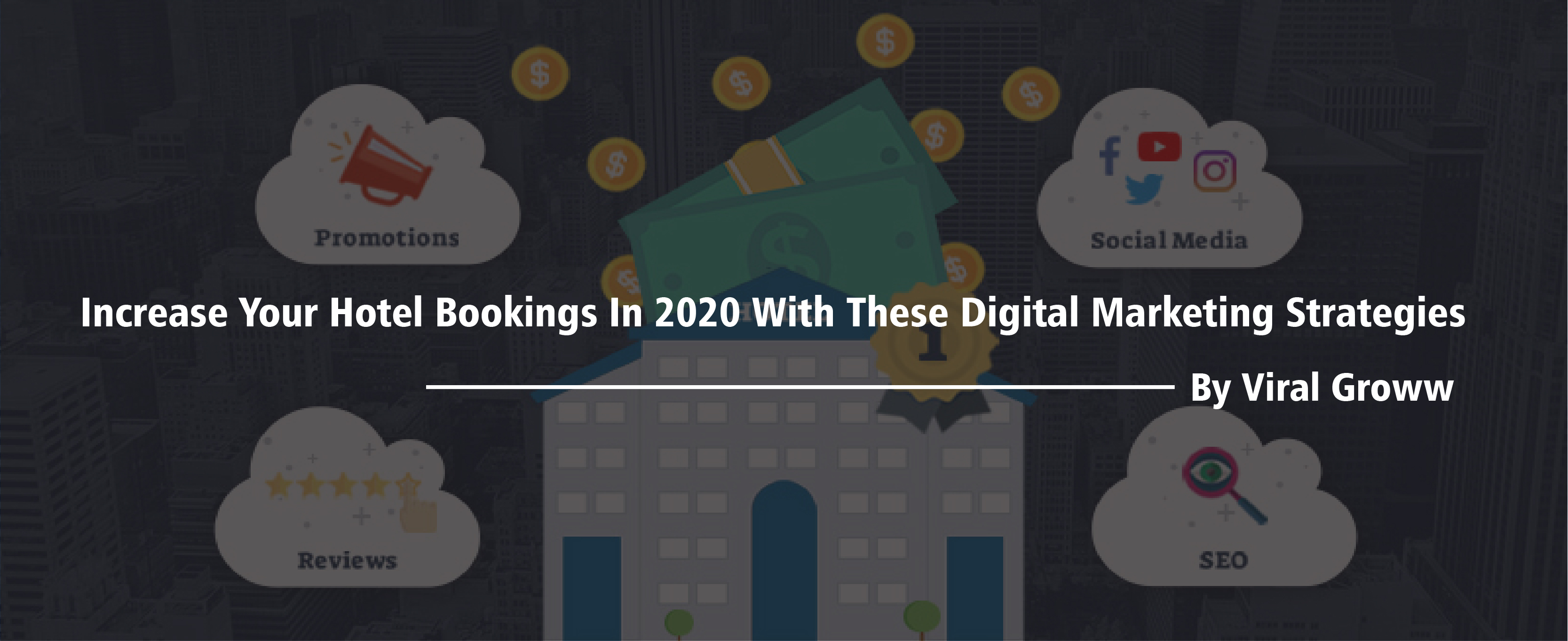 Increase Your Hotel Bookings in 2020 with these Digital Marketing Strategies