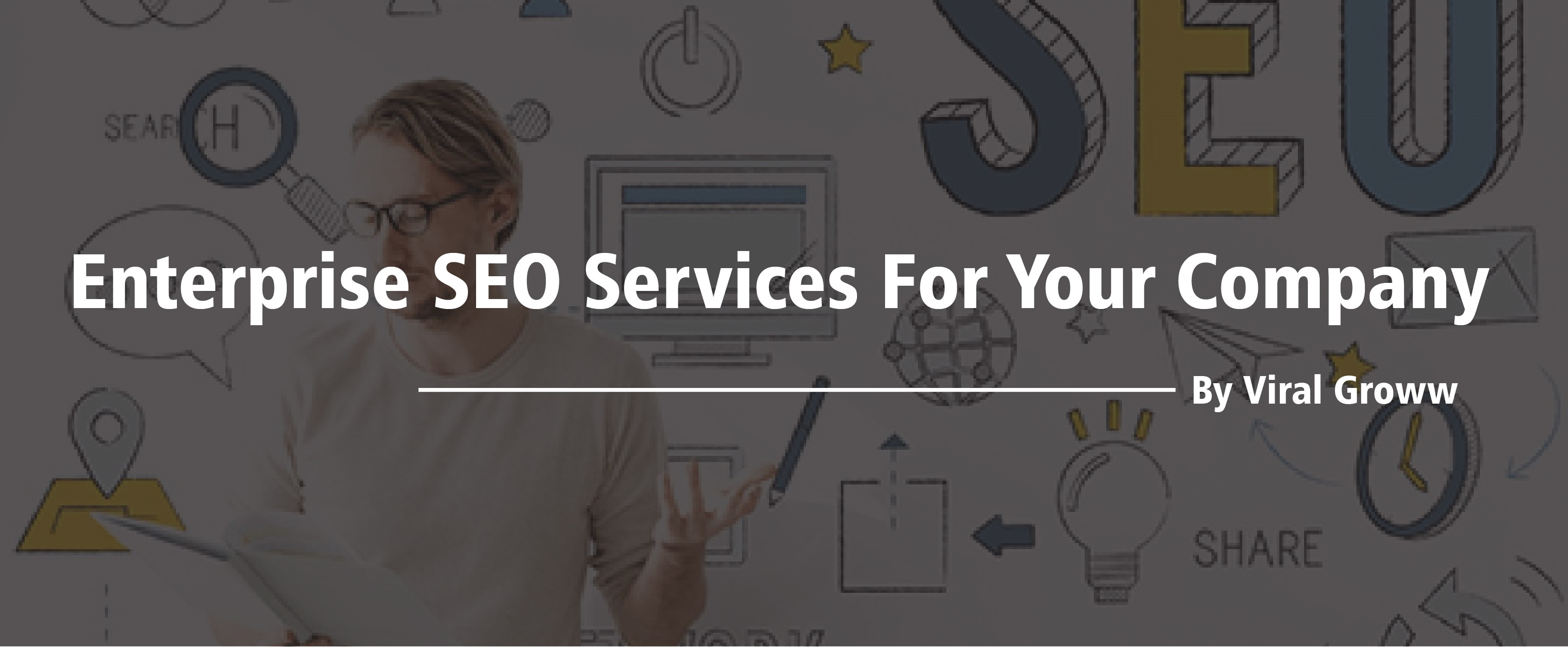 Enterprise SEO Services for your Company