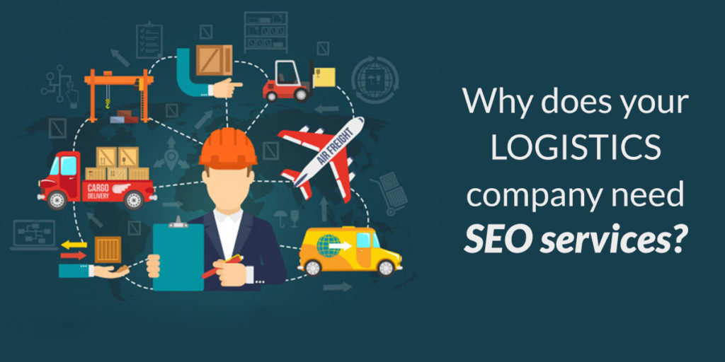 Why SEO is important for a Logistics Company?